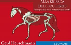 """""""Alla ricerca dell'equilibrio"""" di Heuschmann, nuovo titolo di Equitare Casa Editrice"""
